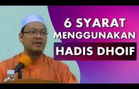 Dr Zaharuddin Abd Rahman || Syarat-Syarat Untuk Menggunakan Hadis Dhoif