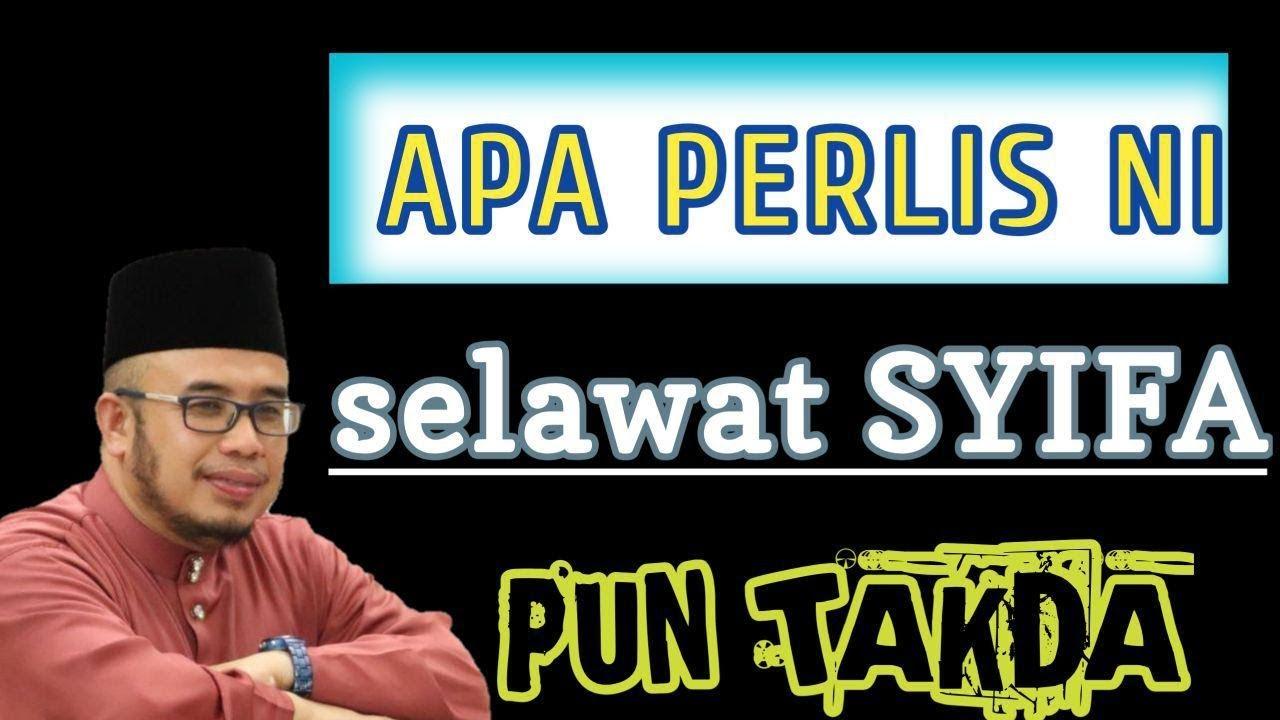 DrMAZA | Apa Perlis Ni Selawat Syifa Pun Takda!!!