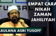 Maulana Asri Yusoff    4 Cara Nikah Zaman Jahiliyah