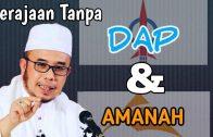 DrMAZA | Kerajaan Tanpa DAP & Amanah
