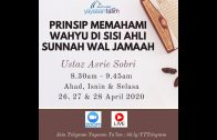 Yayasan Ta'lim: Prinsip Memahami Wahyu Di Sisi ASWJ (Siri 1) [26-04-2020]