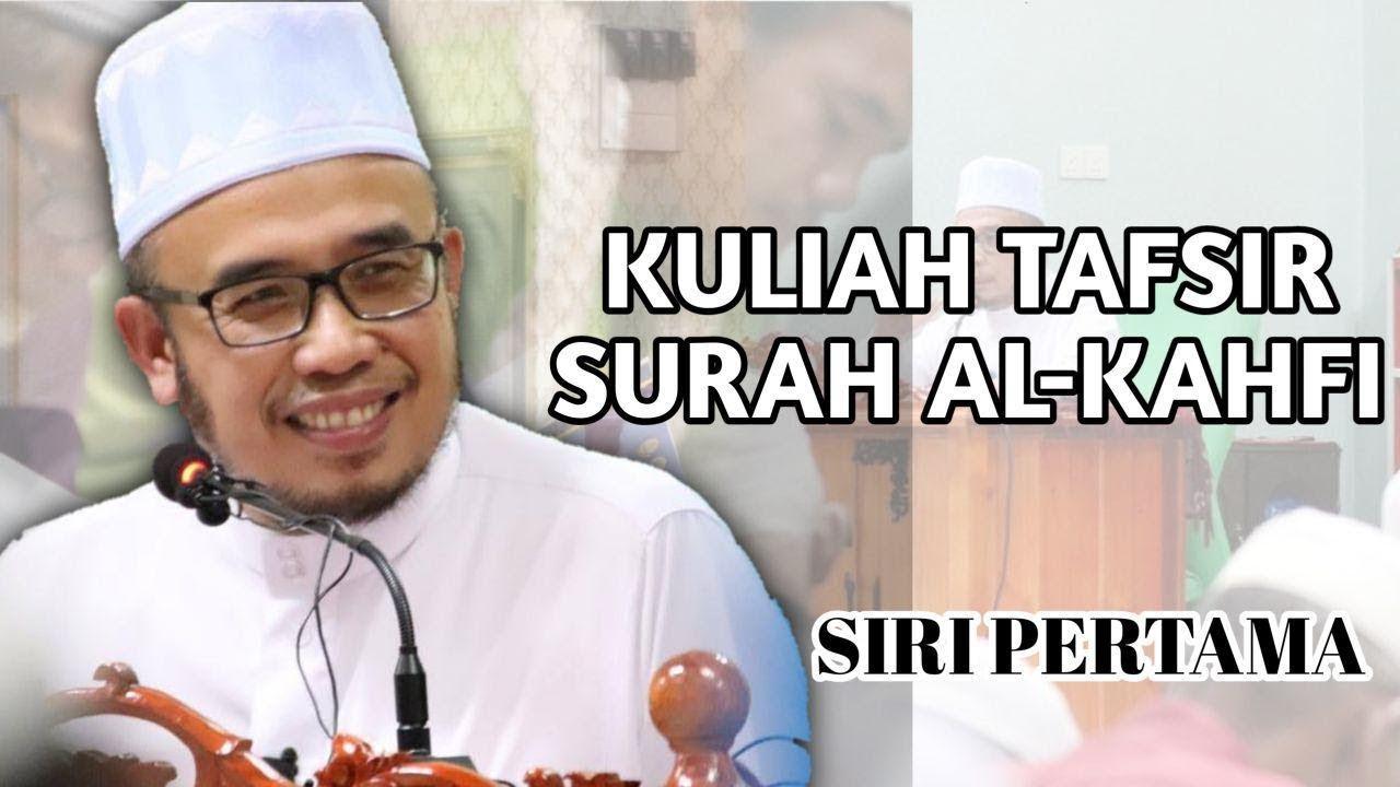 """""""Tafsir Surah Al-Kahfi"""" SS Dato Dr MAZA"""