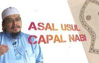 Ustaz Adli Mohd Saad | Asal Usul Capal Nabi Saw