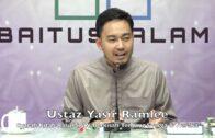20190721 Ustaz Yasir Ramlee : Syarah Kitab Rasul SAW Berkisah Tentang Syurga & Neraka