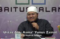 20190821 Ustaz Abu Asma' Yunus Zainal : Syarah Kitab Al Wajibat