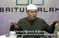 20190824 Ustaz Qarni Edrus : Syarah Kitab Keutamaan Ilmu Salaf Terhadap Khalaf