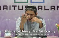 20190831 Ustadz Dr Musyaffa Ad Dariny : Bersama Kesusahan Adanya Kemudahan