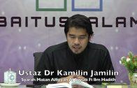 20190911 Ustaz Dr Kamilin Jamilin : Syarah Matan Alfiyyah Al Suyuti Fi Ilm Hadith