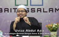 20190920 Ustaz Abdul Aziz : Kepentingan Beriman Dengan Asma' & Sifat Allah SWT