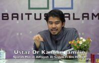 20191009 Ustaz Dr Kamilin Jamilin : Syarah Matan Alfiyyah Al Suyuti Fi Ilm Hadith