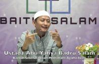 20191029 Ustaz Abu Yahya Badru Salam : Kaedah Sebenar Memahami Agama