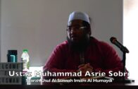 2019112 Ustaz Muhammad Asrie Sobri : Syarah Usul Al Sunnah Imam Al Humaydi