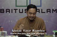 20191214 Ustaz Yasir Ramlee : Daurah Sifat Solat Nabi SAW (Bahagian 2)