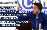 Bro Firdaus Wong || Menjawab Isu Kahwin 4 & Nabi Digelar Pedofil