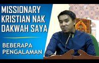 Bro Firdaus Wong || Persaingan Dakwah Dengan Kristian