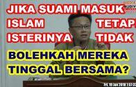 Bro Lim Jooi Soon | Jika Suami Masuk Islam, Bolehkah Tinggal Bersama Isterinya Yang Non-Muslim