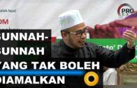 Dato' Dr Maza | Ada Sunnah Yang Tak Boleh Diamalkan