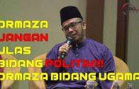 Dr. Maza Jangan Ulas Bidang Politik! Dr. Maza Bidang Ugama
