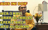 DR ROZAIMI RAMLE – 1/3 Dari Al-Quran Berkenaan Tauhid, Surah Al-Ikhlas Adalah Surah Tauhid