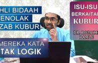 Dr Rozaimi Ramle || Isu-isu Berkaitan Kubur