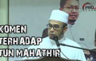 DrMaza- Perbezaan Antara Hadis Dan Sunnah Serta Komen Terhadap Tun Mahathir