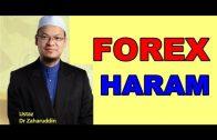Kenapa FOREX Haram | Dr Zaharuddin Abd Rahman