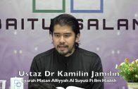 20191127 Ustaz Dr Kamilin Jamilin : Syarah Matan Alfiyyah Al Suyuti Fi Ilm Hadith