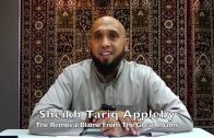 20191108 Sheikh Tariq Appleby : The Removal Blame From The Great Imams
