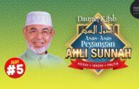 [Slot 5] Daurah Kitab: Asas-Asas Pegangan Ahli Sunnah   Tuam Guru Dato' Dr. Johari Mat