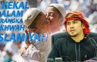 Ustaz Kamilin Jamilin : Mengasihi Saudara Seagama