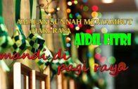 Ustaz Mohd Khairil Anwar : Amalan Sunnah Menyambut Hari Raya AidilFitri Part 2
