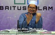 20181022 Ustaz Abu Mubarak : Syarah Aqidah Tahawiah