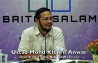 20181229 Ustaz Mohd Khairil Anwar : Daurah Sifat Solat Nabi SAW (Sesi 3)