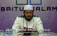 20181230 Ustaz Mohd Khairil Anwar : Etika Imam & Makmum Dalam Solat Berjemaah Menurut Sunnah