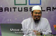20190110 Ustaz Adli Mohd Saad : Syarah Fiqh Muyassar (Siri 3)