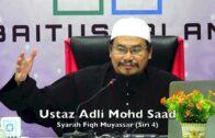 20190124 Ustaz Adli Mohd Saad : Syarah Fiqh Muyassar (Siri 4)