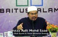 20190202 Ustaz Adli Mohd Saad : Hak-Hak Suami & Isteri Menurut Sunnah