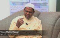 20190209 Ustaz Halim Hassan : Agar Sakit Membawa Kebaikkan