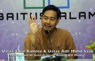 20190216 Ustaz Yasir Ramlee & Ustaz Adli Mohd Saad : Syarah Usul Al Sunnah Imam Ahmad Bin Hanbal