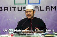 20190221 Ustaz Muhammad Fahmi Rusli : Syarah Mukhtasar Sirah Rasul SAW