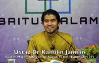 20190306 Ustaz Dr Kamilin Jamilin : Syarah Matan Alfiyyah Al-Suyuti Fi Ilm Hadith (Siri 27)