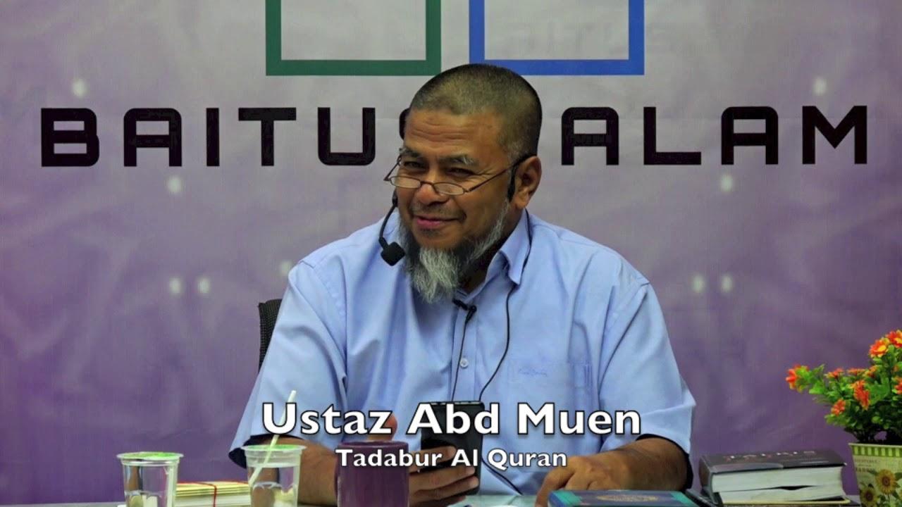 20190327 Ustaz Abd Muen : Tadabur Al Quran