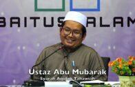 20190506 Ustaz Abu Mubarak : Syarah Aqidah Tahawiah