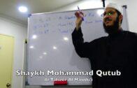 20190627 Shaykh Mohammad Qutub : Al Tafseer Al Mawdu'i