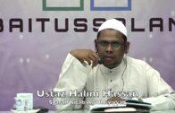 20190707 Ustaz Halim Hassan : Syarah Kitab Al 'Ubuyiyyah