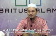 20190804 Ustaz Mustafar & Ustaz Anwar : Pengurusan Jenazah Menurut Sunnah Rasul SAW