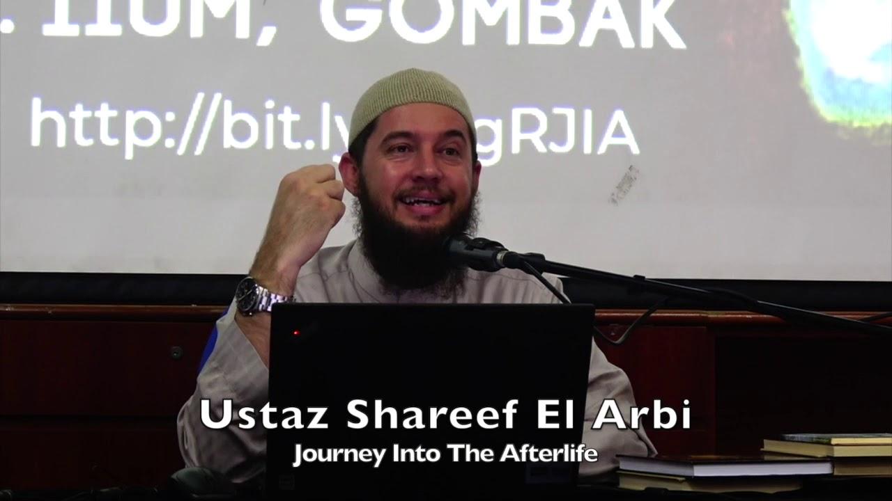 20191019 Ustaz Shareef El Arbi : Journey Into The Afterlife
