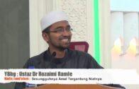 """""""NIAT TAK MASUK-MASUK"""" – DR ROZAIMI RAMLE (SALAH FAHAM TENTANG NIAT)"""
