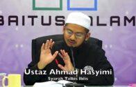 Orang Kempen Semak Hadis, Dia Kempen Semak Diri | Ustaz Ahmad Hasyimi