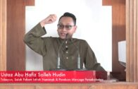 [RINGKAS] 20180921 Ustaz Abu Hafiz :Tabayun, Salah Faham Istilah Namimah & Menjaga Persahabatan